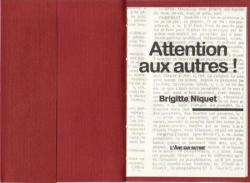 Attention aux autres